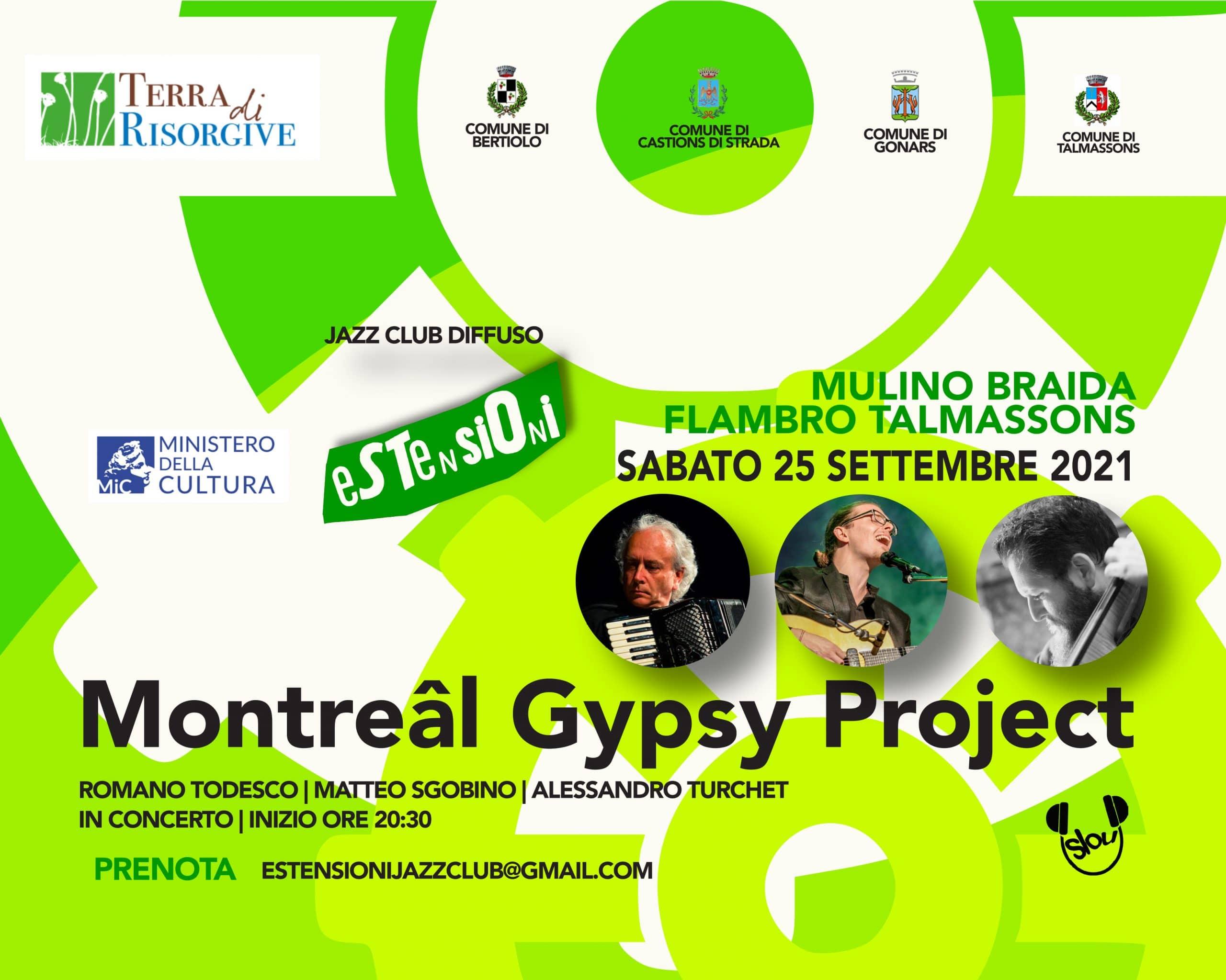 Montreâl Gypsy Project @ Mulino Braida, Flambro, 25 settembre