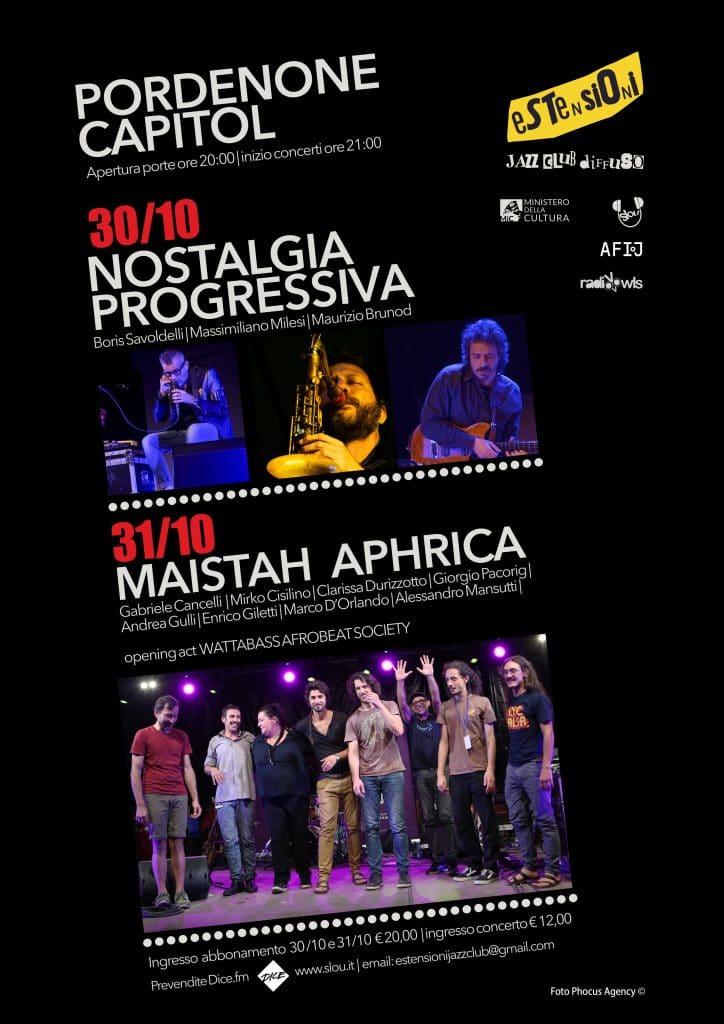 Nostalgia Progressiva, Nostalgia Africana @ Capitol (PN) 30-31 Ottobre